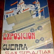 Militaria: EXPOSICION DE MATERIAL DE GUERRA TOMADO AL ENEMIGO - SAN SEBASTIAN 1938 - PUBLICACION DEL MINISTERIO. Lote 23910384