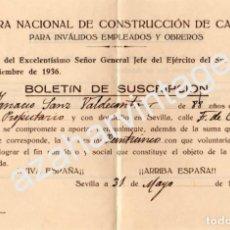 Militaria: SEVILLA,1937, GUERRA CIVIL. SUSCRIPCION OBRA NACIONAL DE CONSTRUCCION DE CASAS PARA INVALIDOS. Lote 66158362