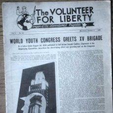 Militaria: PERIODICO OFICIAL - BRIGADAS INTERNACIONALES Nº 33 OCT. 1938 - GUERRA CIVIL - VOLUNTEER FOR LIBERTY. Lote 68291533