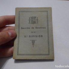 Militaria: * ANTIGUO CARNET REPUBLICANO DE LA 3ERA DIVISION, SECCION DESTINOS. GUERRA CIVIL. ZX. Lote 68402657