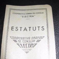 Militaria: ESTATUTOS COOPERATIVA OBRERA DE CONSUM ELECTRA . ESTATUTS 1937 CATALAN GUERRA CIVIL . BARCELONA. Lote 68872869