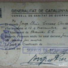 Militaria: CARNET - GENERALITAT DE CATALUNYA CONSELL DE SANITAT DE GUERRA. Lote 71200917
