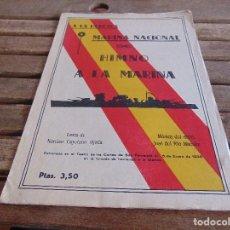 Militaria: PARTITURA HIMNO A LA HEROICA MARINA NACIONAL HIMNO A LA MARINA SAN FERNANDO ENERO 1938. Lote 71295415