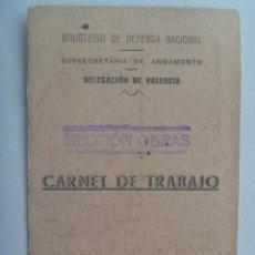 Militaria: GUERRA CIVIL - REPUBLICA : CARNET DE TRABAJO MINISTERIO DEFENSA NACIONAL, ARMAMENTO. VALENCIA 1938. Lote 74759227