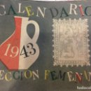 Militaria: CALENDARIO SECCION FEMENINA 1943. Lote 75388075