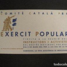 Militaria: GUERRA CIVIL-INVITACIO COMITE CATALA PRO EXERCIT POPULAR-1937-PALAU DE LA MUSICA-VER FOTOS-(V- 9517). Lote 78639253