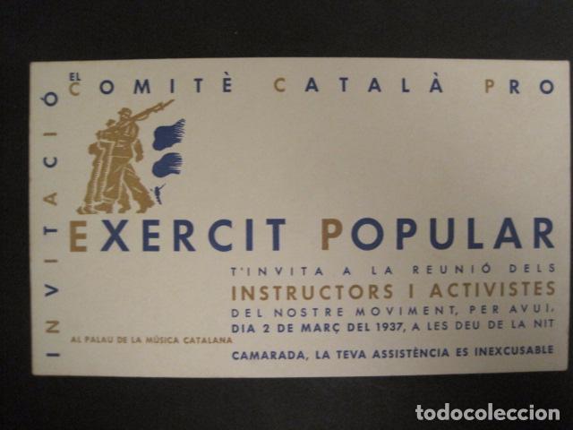 Militaria: GUERRA CIVIL-INVITACIO COMITE CATALA PRO EXERCIT POPULAR-1937-PALAU DE LA MUSICA-VER FOTOS-(V- 9517) - Foto 2 - 78639253