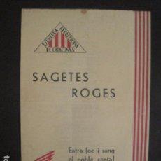 Militaria: SAGETES ROGES-ENTRE FOC I SANG-CATALUNYA ENRIC LLUELLES-ESQUERRA REPUBLICANA-GUERRA CIVIL-(V-10.351). Lote 82307600