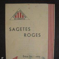 Militaria: SAGETES ROGES-ENTRE FOC I SANG-MADRID GIMENO NAVARRO -ESQUERRA REPUBLICANA-GUERRA CIVIL-(V-10.353). Lote 82308396