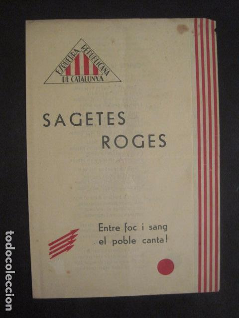 SAGETES ROGES-ENTRE FOC I SANG-CATALUNYA NOVA-S.PERARNAU-ESQUERRA REPUBLICANA-GUERRA CIVIL-(V-10.354 (Militar - Guerra Civil Española)