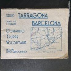 Militaria: MAPA GUERRA CIVIL 1938 COMANDO TRUPPE VOLONTARIE TARRAGONA BARCELONA CORPO FASCISMO MUSSOLINI ITALIA. Lote 85885954