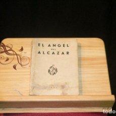 Militaria: BIOGRAFIA GUERRA CIVIL. EL ANGEL DEL ALCAZAR. 1945 EDICIONES JUVENTUD DE ACCIÓN CATÓLICA. Lote 92218700