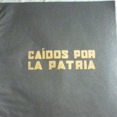 Militaria: CAIDOS POR LA PATRIA . PRESENTES! LAMINA GUERRA CIVIL ESPAÑOLA ORIGINAL DE REVISTA AÑO 1937. Lote 96457567