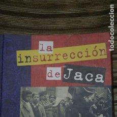 Militaria: LA INSURRECCION DE JACA LIBRO GUERRA CIVIL REPUBLICA. Lote 100421675