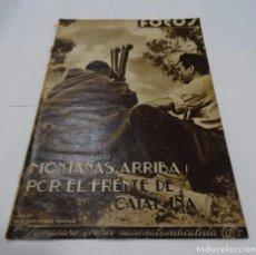 Militaria: ANTIGUA REVISTA DE FOTOS- MONTAÑAS ARRIBA POR EL FRENTE DE CATALUÑA- 17 SEPTIEMBRE 1938-. Lote 101470847