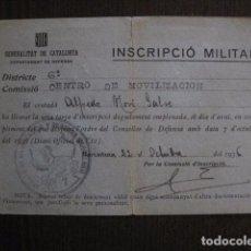 Militaria: GUERRA CIVIL-GENERALITAT CATALUNYA -INSCRIPCIO MILITAR -OCTUBRE 1936 - VER FOTOS - (V- 12.681). Lote 103410235