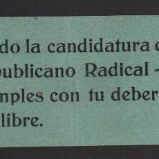 Militaria: CANDIDATURA PARTIDO REPUBLICANO RADICAL-SOCIALISTA, MIDE: 15 X 5,50 C.M. VER FOTO. Lote 104508923