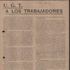 Militaria: U.G.T. HUELGA GENERAL REVOLUCIONARIA, POR LA HUELGA DE BILBAO, MIDE: 27 X 21,50 C.M. LEER TEXTO, . Lote 104513587