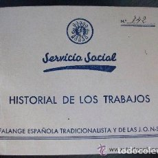Militaria: GUERRA CIVIL - SECCION FEMENINA FALANGE : HISTORIAL TRABAJOS SERVICIO SOCIAL. SEVILLA 1938 , VIÑETA. Lote 109918923