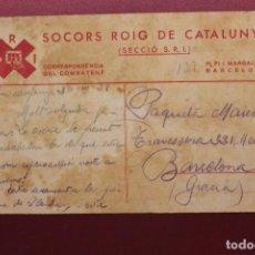 Militaria: TARJETA POSTAL SOCORS ROIG DE CATALUNYA, S.R.I., CORRESPONDÈNCIA DEL COMBATENT 1938. Lote 111917879