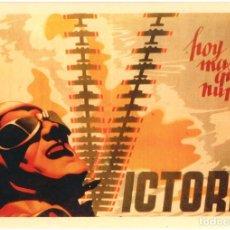 Militaria: CARTEL GUERRA CIVIL HOY MAS QUE NUNCA VICTORIA – JOSEP RENAU (29,5X42) - REPRODUCCIÓN. Lote 117861832
