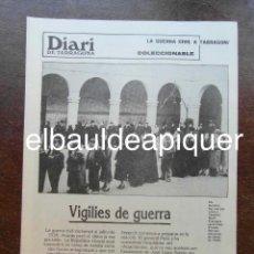 Militaria: DIARI DE TARRAGONA. LA GUERRA CIVIL A TARRAGONA. 18 COLECCIONABLES. EN CATALAN. Lote 118551743