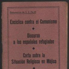 Militaria: ENCICLICA CONTRA EL COMUNISMO, DOC. DE S.S. PIO XI, VER FOTOS. Lote 119600155