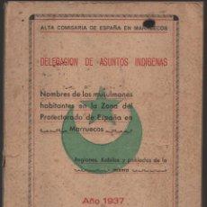 Militaria: MARRUECOS, ALTA COMISARIA, HABITANTES,NOMBRE Y PLANOS, AÑO 1937, 174 PAGINAS, VER FOTOS. Lote 128777179