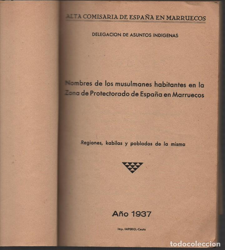 Militaria: MARRUECOS, ALTA COMISARIA, HABITANTES,NOMBRE Y PLANOS, AÑO 1937, 174 PAGINAS, VER FOTOS - Foto 2 - 128777179