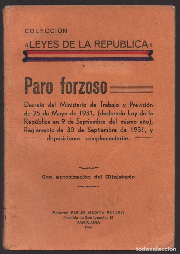 LIBRO- LEYES DE LA REPUBLICA-- PARO FORZOSO- AÑO 1933, VER FOTOS (Militar - Guerra Civil Española)