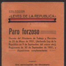 Militaria: LIBRO- LEYES DE LA REPUBLICA-- PARO FORZOSO- AÑO 1933, VER FOTOS. Lote 130753864