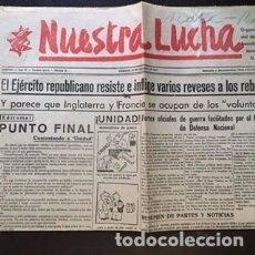 Militaria: NUESTRA LUCHA; DIARIO SOCIALISTA. Lote 132553062