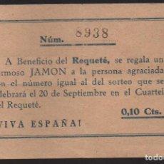 Militaria: RIFA A BENEFICIO DEL REQUETES, 0,10 CTS, -HERMOSO JAMON- VER FOTOS. Lote 134904082