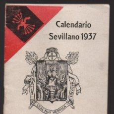 Militaria: SEVILLA, CALENDARIO SEVILLANO 1937, EXCELENTE, VER FOTOS. Lote 136239190