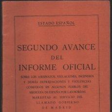 Militaria: ESTADO ESPAÑOL, SEGUNDO AVANCE INFORME OFICIAL, 15 FOTOS, VER FOTOS. Lote 136323362