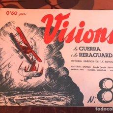 Militaria: VISIONS 8B GUERRA Y RETAGUARDIA. Lote 139690078