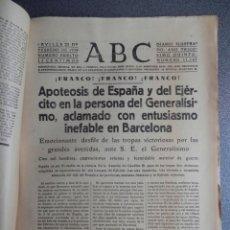Militaria: GRAN TITULAR FRANCO ACLAMADO EN BARCELONA DESFILE APOTEOSIS VICTORIA PERIÓDICO GUERRA CIVIL 22/02/39. Lote 139766330