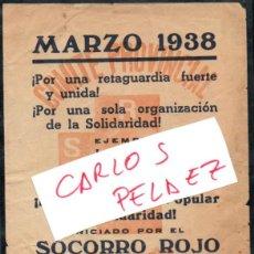 Militaria: PANFLETO - FOLLETO - PASQUIN - SOCORRO ROJO - VALENCIA -.1937 - MUY RARO. Lote 142233914