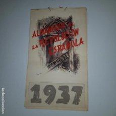 Militaria: ALMANAQUE DE LA REVOLUCION ESPAÑOLA 1937 -DISEÑADO POR SIM CON LOS 12 MESES DEL AÑO --- UNICO. Lote 142420994