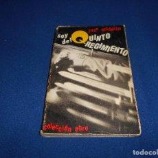 Militaria: SOY DEL QUINTO REGIMIENTO JUAN MODESTO COLECCIÓN EBRO PARIS 1969 ILUSTRADO ESCASO RARO GUERRA CIVIL. Lote 146542934