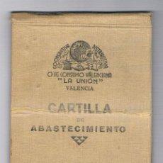 Militaria: CARTILLA DE ABASTECIMIENTO VALENCIA 1938 - COOPERATIVA DISTRIBUTIVA LA UNIÓN - RARA. Lote 147624606
