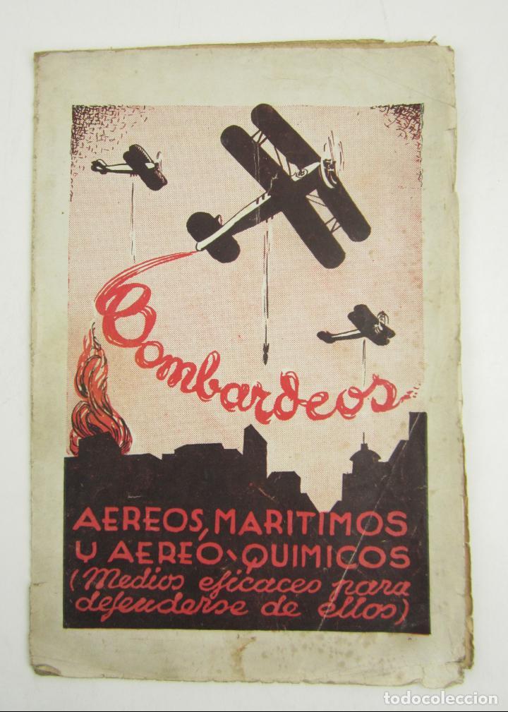 BOMBARDEOS, AÉREOS, MARÍTIMOS, QUÍMICOS, PANFLETO GUERRA CIVIL, MEDIOS PARA DEFENSERSE. 23X15,5CM (Militar - Guerra Civil Española)