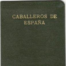 Militaria: GUERRA CIVIL - CARNET EX PRISIONEROS DE GUIPÚZCOA - CABALLEROS POR ESPAÑA - AÑO 1937. Lote 151459766