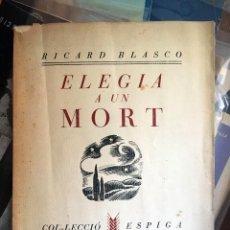 Militaria: FOLLETO ELEGIA A UN MORT, GUERRA CIVIL. VALENCIA, EDICIÓN ORIGINAL 1937. RICARD BLASCO NUEVA CULTURA. Lote 151601762