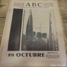 Militaria: ABC 30 DE OCTUBRE DE 1938, SEVILLA,26 PAGINAS,CONCENTRACION FLECHAS,PARTE DE GUERRA,ETC. Lote 152409974