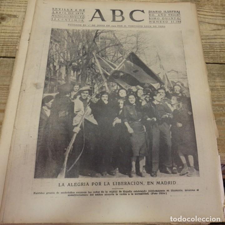 ABC 6 DE ABRIL DE 1939, SEVILLA,22 PAGINAS,LIBERACION DE MADRID,ENTIERRO GARCIA MORATO,SEMANA SANTA, (Militar - Guerra Civil Española)