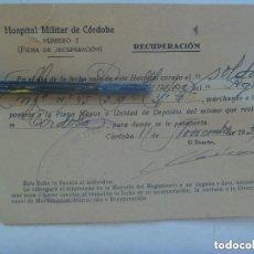 Militaria: GUERRA CIVIL - HOSPITAL MILITAR CORDOBA : RECIBO DE ALTA DE SOLDADO. 1939. Lote 152554638
