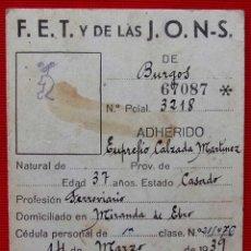 Militaria: MIRANDA DE EBRO. BURGOS. CARNET PROVISIONAL F.E.T Y DE LAS J.O.N.S. FERROVIARIO. AÑO: 1939.. Lote 153558338