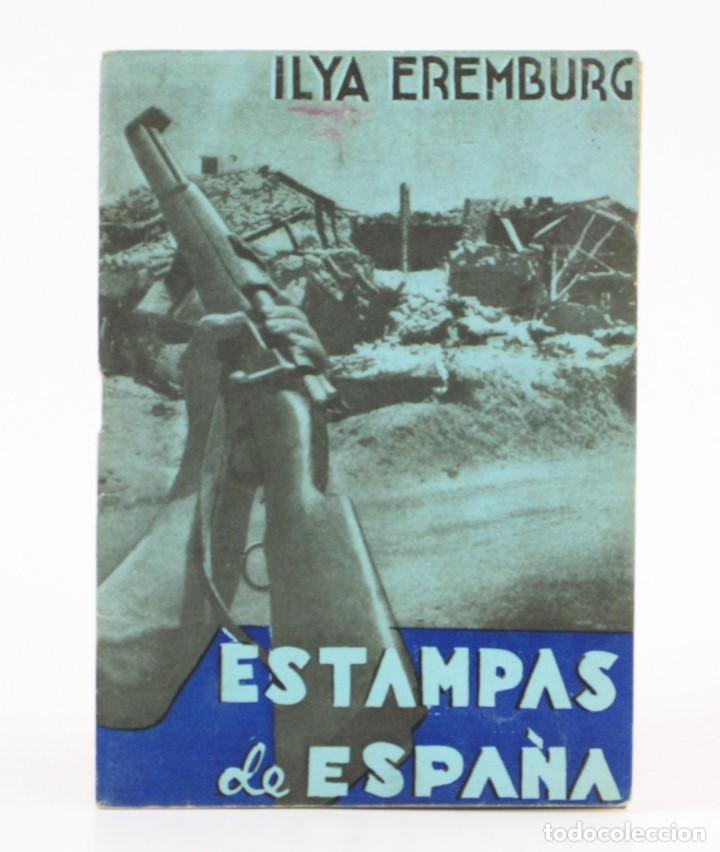 ESTAMPAS DE ESPAÑA, ILYA EREMBURG, 1937, ILUSTRACIONES YES, GUERRA CIVIL, CON ANOTACIONES. 17X12CM (Militar - Guerra Civil Española)