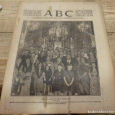 Militaria: ABC 15 DE SEPTIEMBRE DE 1937, ,22 PAGINAS, COLONIA MURCIANA EN SEVILLA, VIRGEN FUENSANTA,PARTE ETC.. Lote 154997834